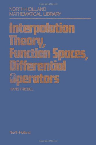 9780720407105: Interpolation Theory, Function Spaces, Differential Operators (North-Holland Mathematical Library)