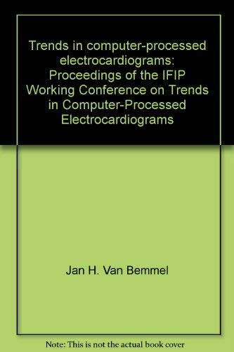 9780720407235: Trends in Computer-processed Electrocardiograms