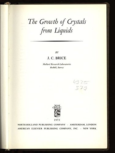 9780720414554: Growth of Crystals from Liquids (Selected Topics in Solid State Physics)
