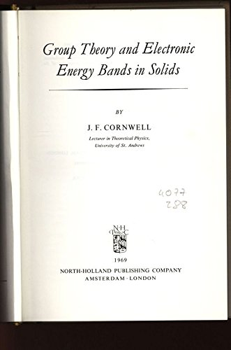 Group theory and electronic energy bands in solids (Series of monographs on selected topics in ...