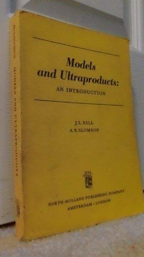 9780720420289: Models and Ultraproducts: An Introduction.