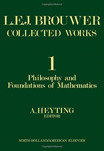 9780720420760: Collected Works: Philosophy and Foundations of Mathematics v. 1