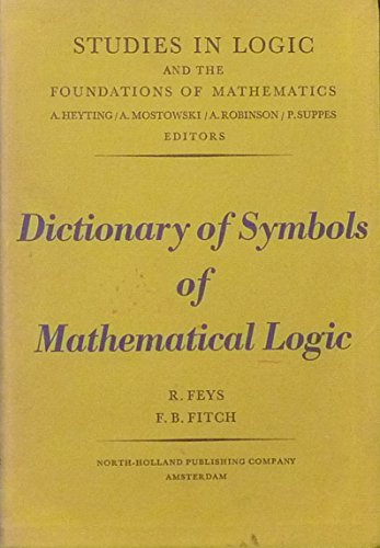9780720422504 Dictionary Of Symbols Of Mathematical Logic
