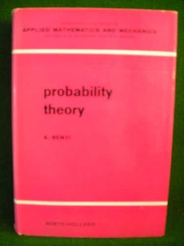 9780720423600: Probability Theory (North-Holland Series in Applied Mathematics & Mechanics)