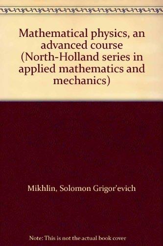 9780720423617: Mathematical Physics: An Advanced Course