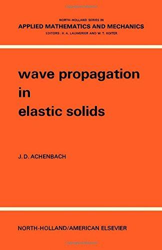 Wave Propagation in Elastic Solids: Achenbach, J.D.