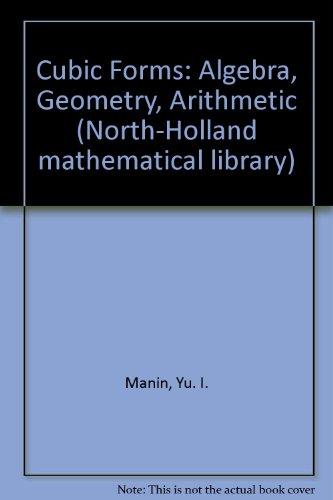 9780720424560: Cubic Forms: Algebra, Geometry, Arithmetic