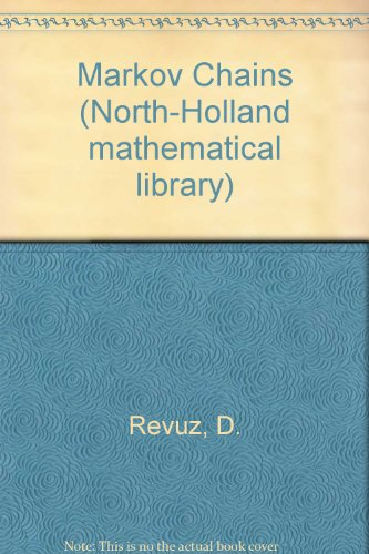 9780720424607: Markov Chains (North-Holland mathematical library)
