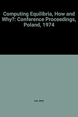 9780720428377: Computing Equilibria, How and Why?: Conference Proceedings, Poland, 1974
