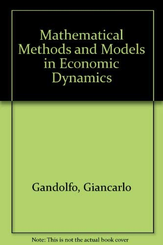 9780720430530: Mathematical Methods and Models in Economic Dynamics