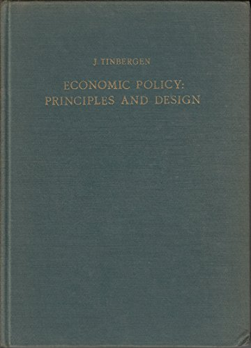 9780720431292: Economic Policy: Principles and Design (Contributions to Economic Analysis)