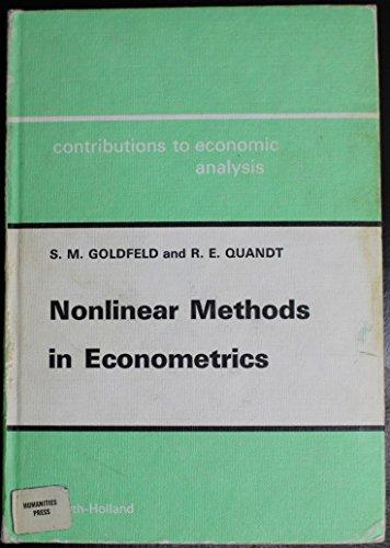 Nonlinear Methods in Econometrics (Contributions to Economic Analysis): Stephen M. Goldfeld