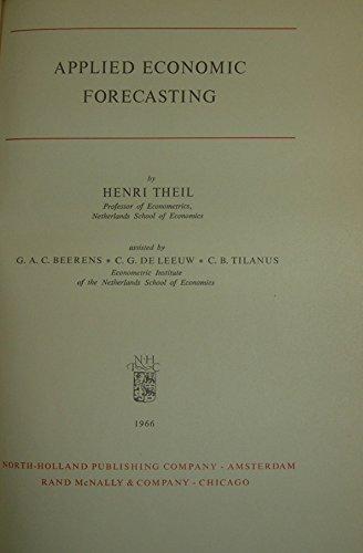 9780720433043: Applied Economic Forecasting (Study in Mathematics & Managerial Economics)