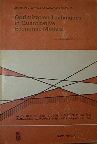 Optimization Techniques in Quantitative Economic Models. Economic Analysis and Operations Research....