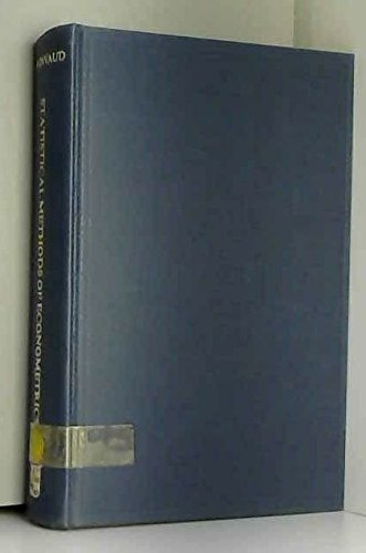 Statistical methods of econometrics (Studies in mathematical: Edmond Malinvaud
