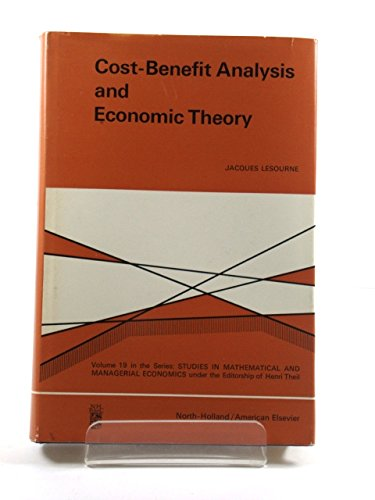 9780720433197: Cost-benefit Analysis and Economic Theory (Study in Mathematics & Managerial Economics)