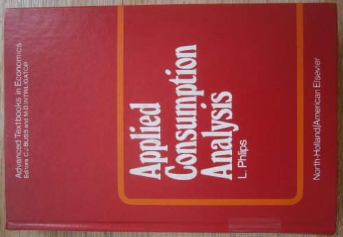 Applied Consumption Analysis (Advanced Textbooks in Economics Volume 5)