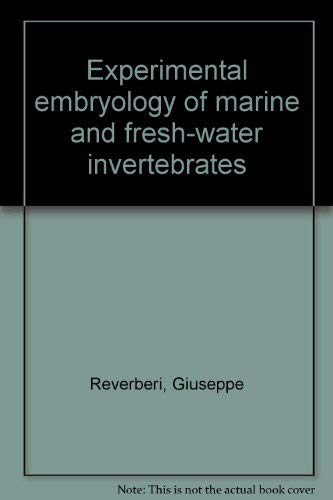 9780720440805: Experimental Embryology of Marine and Fresh- Water Invertebrates.