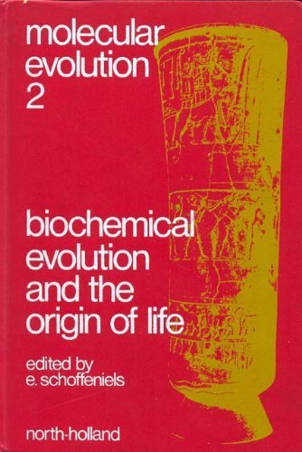 9780720440843: Biochemical evolution and the origin of life;: Proceedings of the International Conference on Biochemical Evolution (Molecular evolution)