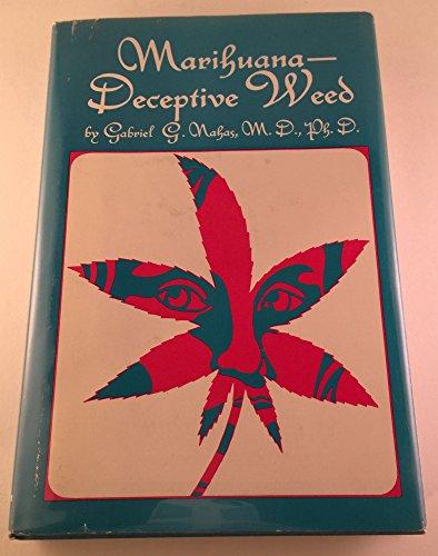9780720441291: Marihuana, Deceptive Weed
