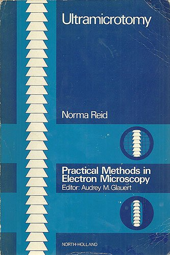9780720442588: Practical Methods in Electron Microscopy: Microtomy v.3