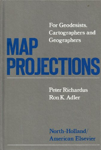 9780720450071: Map Projections for Geodesists, Cartographers and Geographers