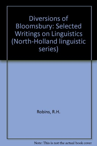 9780720461817: Diversions of Bloomsbury: Selected Writings on Linguistics (North-Holland linguistic series)