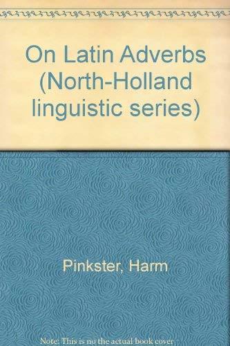 On latin Adverbs: Pinkster, Harm