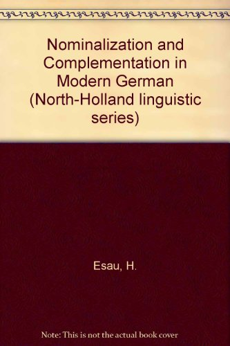 9780720461923: Nominalization and Complementation in Modern German