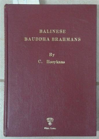 Balinese Bauddha Brahmans: Hooykaas, C.