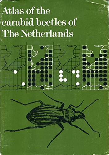 Atlas of the Carabid Beetles of the Netherlands.: Turin, H., J. Haeck and R. Hengeveld.