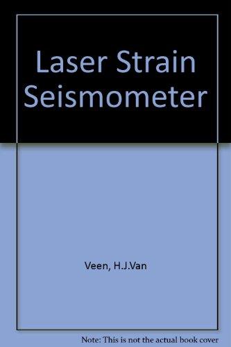 A Laser Strain Seismometer.: Veen, H.J. van.