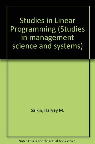 9780720487046: Studies in Linear Programming (Studies in Management Science and Systems, No. 2)