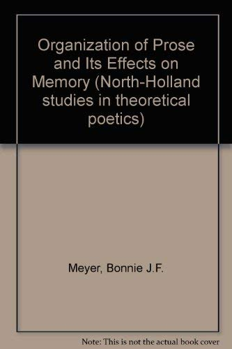 9780720493009: Organization of Prose and Its Effects on Memory
