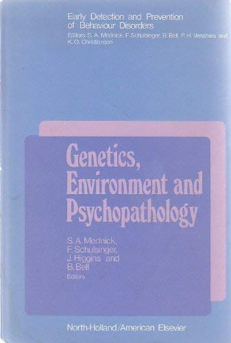 Genetics, Environment and Psychopathology: Mednick, Sarnoff A.