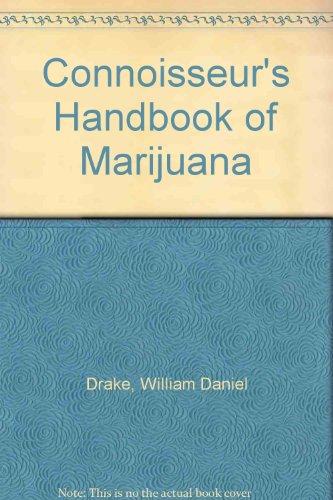 9780720600438: Connoisseur's Handbook of Marijuana