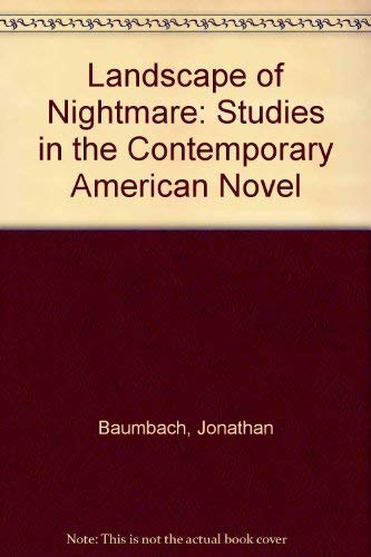 9780720600513: The Landscape of Nightmare: Studies in the Contemporary American Novel
