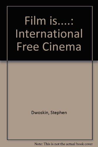 9780720600544: Film is....: International Free Cinema
