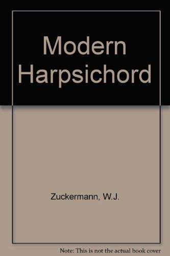 9780720601015: The Modern Harpsichord: Twentieth-Century