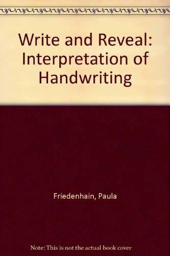 9780720601022: Write and Reveal: Interpretation of Handwriting