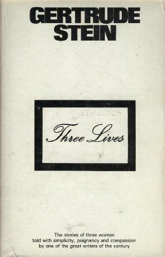 Three Lives: Stein, Gertrude