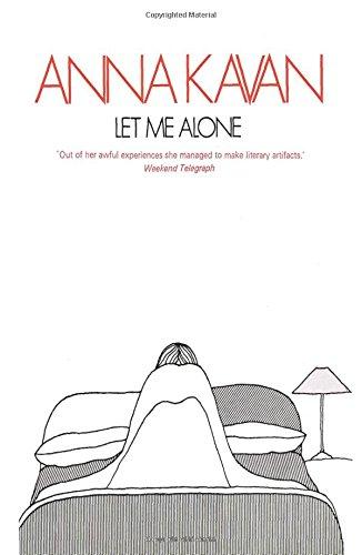 Let Me Alone: Kavan, Anna