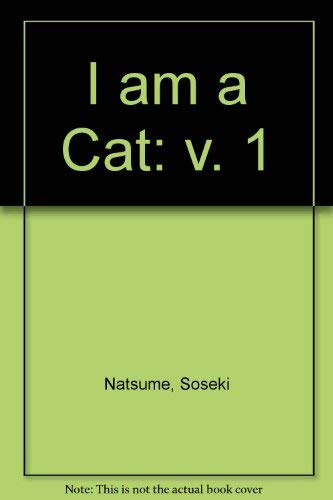 I am a Cat (Unesco Collection of: Soseki Natsume; K.