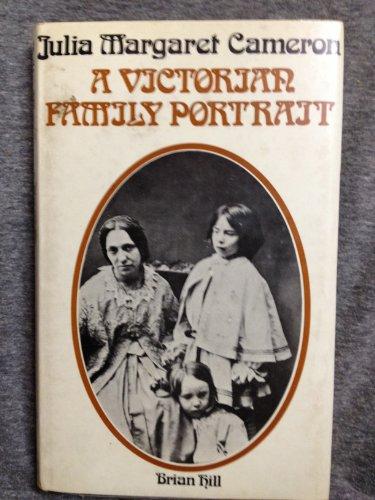 Julia Margaret Cameron: a Victorian family portrait. - CAMERON, Julia Margaret] HILL, Brian.