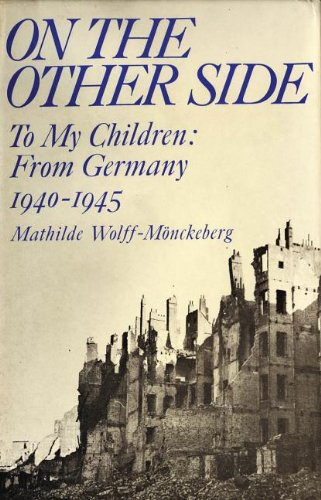 9780720605280: On the Other Side: To My Children: From Germany 1940-1945