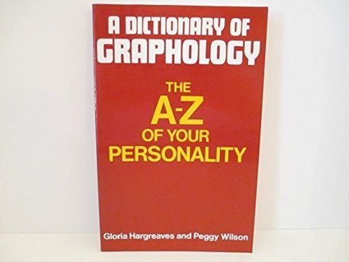 9780720606317: A Dictionary of Graphology: The A-Z of Your Personality