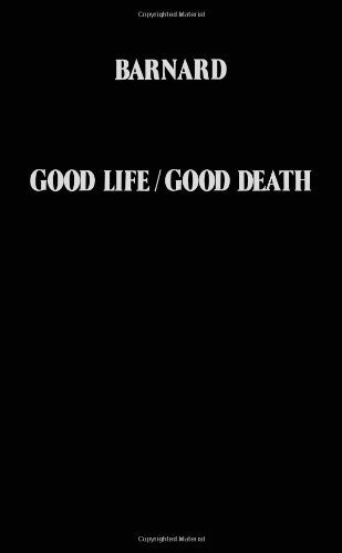 9780720606492: Good Life, Good Death: Doctor's Case for Euthanasia and Suicide