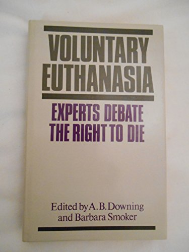 Voluntary Euthanasia: Experts Debate the Right to Die