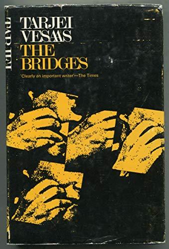 The Bridges: Vesaas, Tarjei