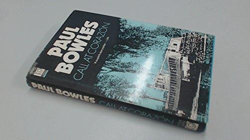 Call at Corazon: Bowles, Paul